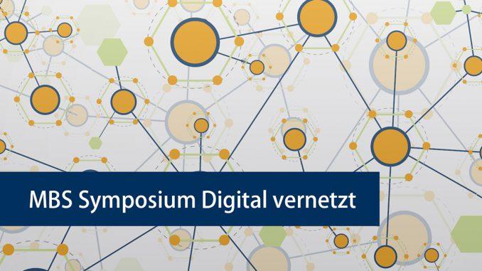 MBS Symposium Digital vernetzt