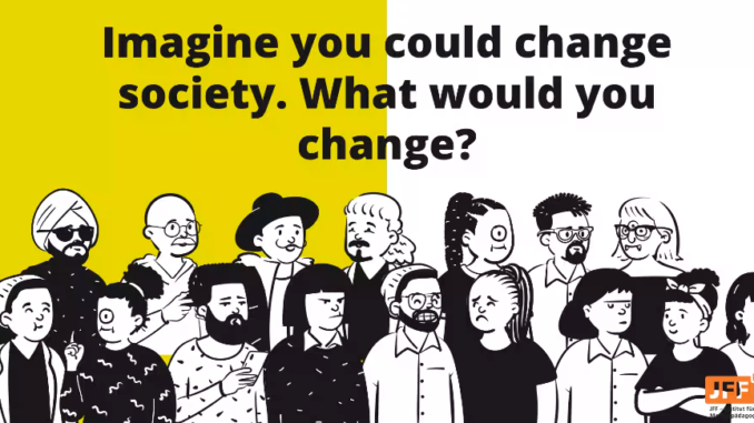 """Slide with question """"Image you could change society. What would you change?"""""""